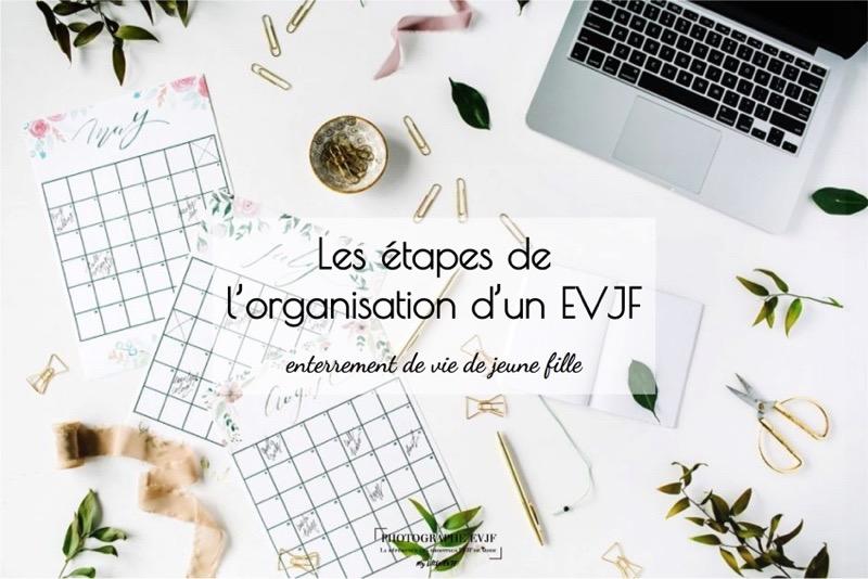 Les étapes de l'organisation d'un EVJF